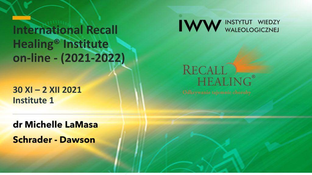 Nabór do Międzynarodowego Instytutu Recall Healing®2021/2022 rozpoczęty!